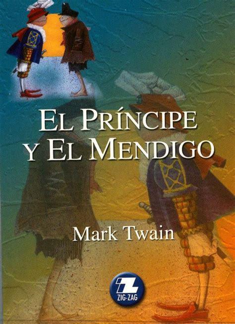 libro el principe y el el pr 237 ncipe y el mendigo de mark twain
