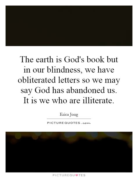 the world and its god books the earth is god s book but in our blindness we