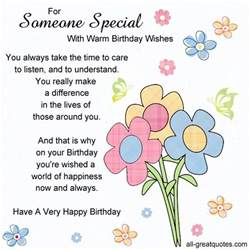 for someone special with warm birthday wishes you always take the time to care to listen and