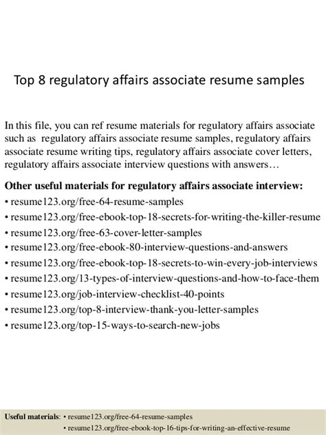 Regulatory Affairs Cover Letter by Top 8 Regulatory Affairs Associate Resume Sles