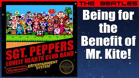 being for the benefit of mr kite the beatles being for the benefit of mr kite 8 bit