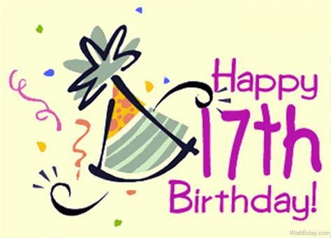 Happy Birthday Wishes For 17 Year 50 17th Birthday Wishes