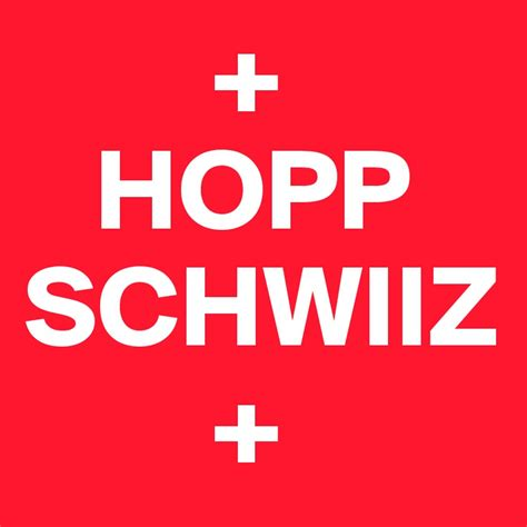 hopp schwiiz hopp schwiiz post by nukeskywalker on boldomatic
