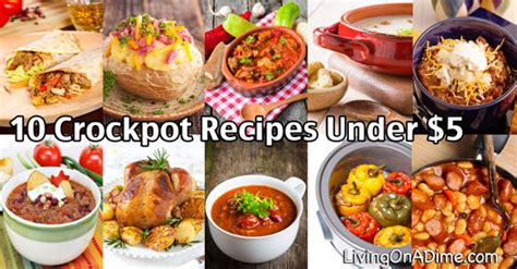 10 dinners for 5 cheap dinner recipes and ideas 10 crockpot recipes 5 easy meals your family will