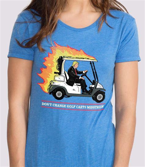 Don T Change don t change golf carts midstream s t shirt