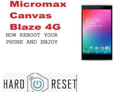 canvas hd pattern unlock micromax canvas blaze 4g hard reset or pattern unlock