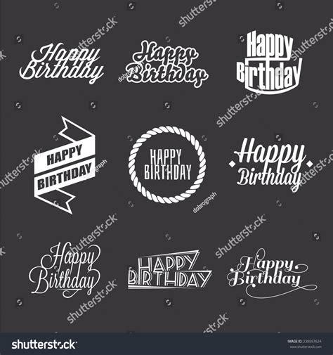 typography happy birthday set happy birthdays lettering typography design stock vector 238597624