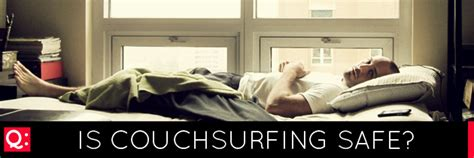 how safe is couch surfing travel q a is couchsurfing safe find out in our latest