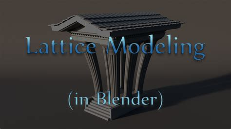 blender tutorial lattice tutorial lattice modeling in blender blendernation