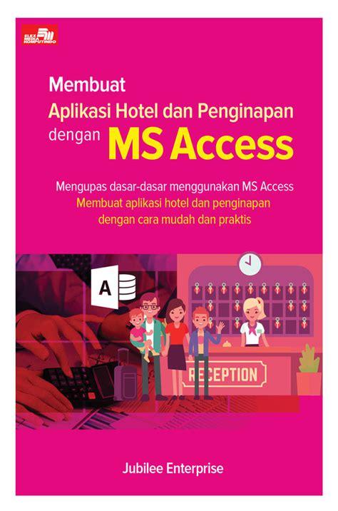aplikasi untuk membuat cover buku online membuat aplikasi hotel dan penginapan dengan ms access
