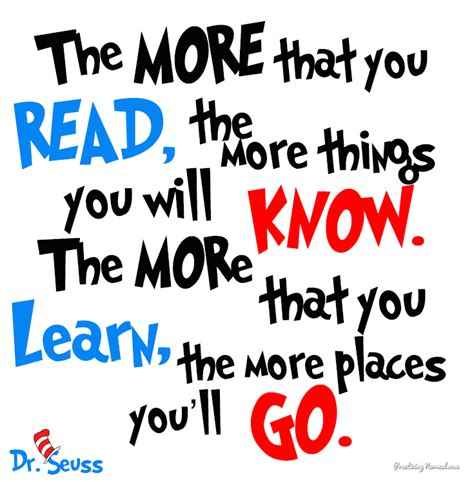 printable dr seuss reading quotes dr seuss quote the more that you read the more things