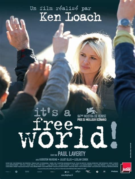 film it s a free world affiches it s a free world it s a free world de ken