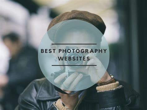 best photography websites best photography websites in 2017 to follow the elite