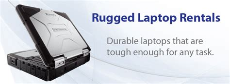 rugged rentals rugged laptop rentals