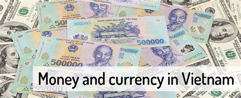 currency converter vietnam money in vietnam gt where to change gt atm northern vietnam