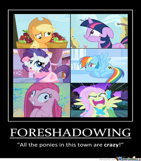 Mlp Funny Meme - mlp foreshadowing by thematrixman meme center