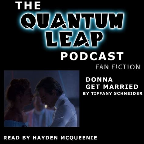 quantum leap fan film qlp donna get married by tiffany schneider quantum leap