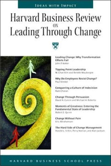 Harvard Mba Textbooks by Harvard Business Review On Leading Through Change By