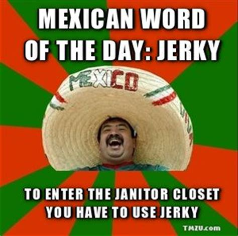 Mexican Sombrero Meme - mexican words of the day