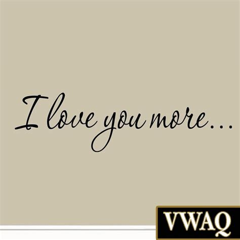 Wall Stickers Love Quotes i love you more decal wall quote love wall art decor
