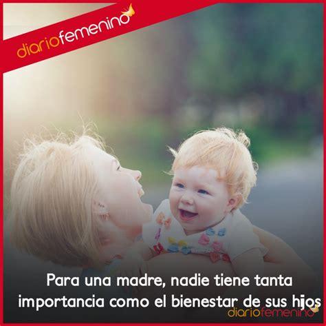 imagenes amor hacia los hijos frases de amor para una madre la felicidad de sus hijos