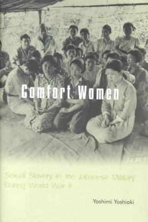 comfort women novel comfort women sexual slavery in the japanese military