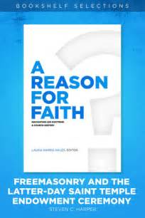 completing your endowment temple endowment books a reason for faith freemasonry and the latter day
