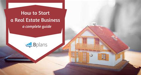 the ins and outs of getting started in real estate bplans