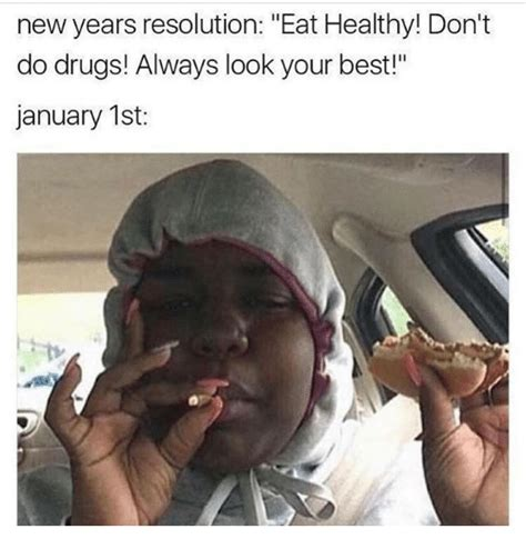 drugs new year 25 best memes about dont do drugs dont do drugs memes