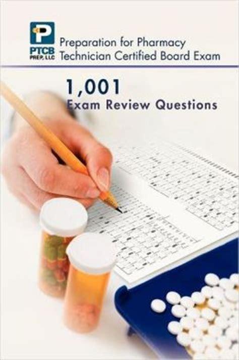 1 001 certified pharmacy technician board review questions by nguyen