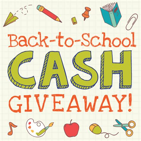 Back To School Giveaways - back to school cash giveaway mommymaleta