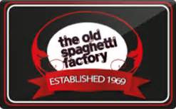 Sell Old Gift Cards - buy the old spaghetti factory gift cards raise