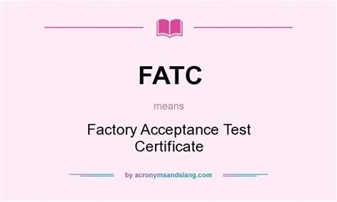 factory acceptance test fatc factory acceptance test certificate in undefined by