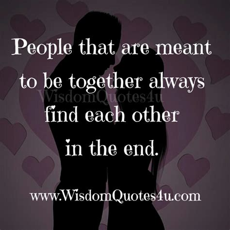 meant to be quotes meant to be together quotes quotesgram