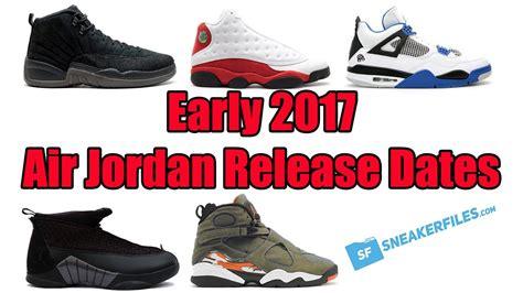 Sneaker Calendar Sneaker Release Calendar 2017 Calendar 2017