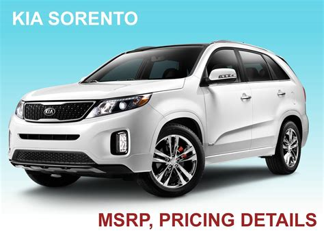 Kia Sorrento Prices Kia Sorento 2015 Msrp Pricing Guide Kia News