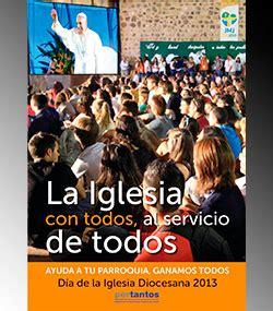 el da de maana 8432210323 el da de la iglesia diocesana recordar maana a los catlicos la necesidad de ayudar en sus parroquias