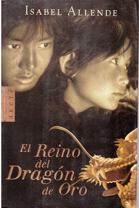 el reino del dragon el reino del drag 243 n de oro de isabel allende 250 00 en mercado libre