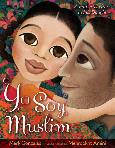 letters to a muslim books yo soy muslim book by gonzales mehrdokht amini