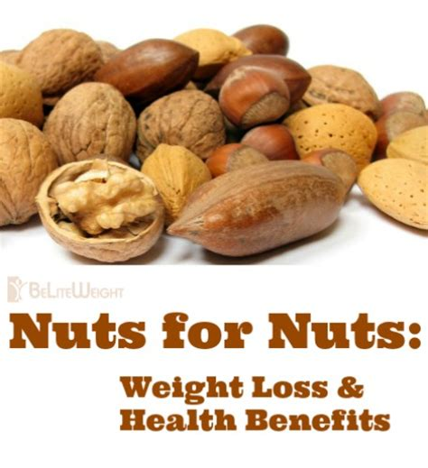 healthy fats nuts nuts for nuts weight loss health benefits