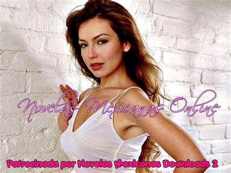 capitulos de novelas mexicanas capitulos de novelas mexicanas newhairstylesformen2014 com