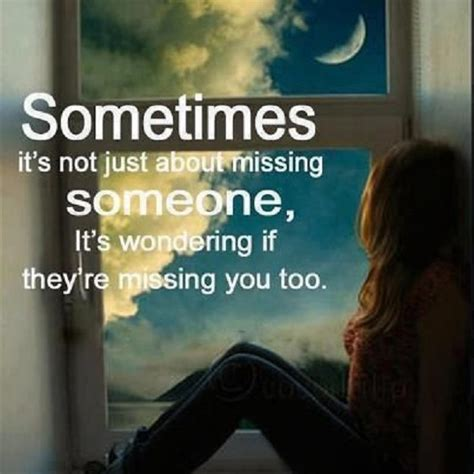Missing Quotes 33 Quotes About Missing Someone You