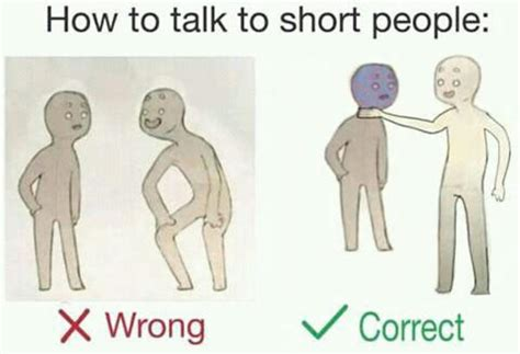 Short Person Meme - choking how to talk to short people know your meme