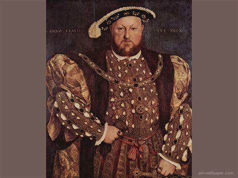 king s king henry viii wallpaper king henry viii wallpaper