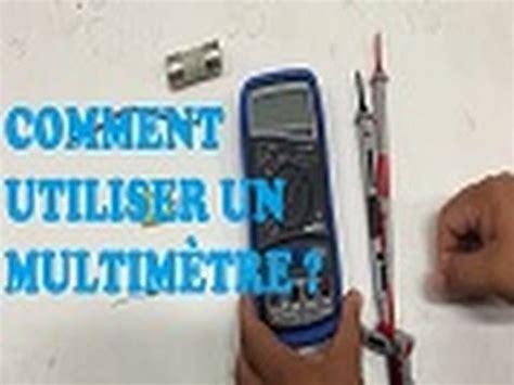 Comment Utiliser Un Multimetre 5199 by Comment Utiliser Un Multim 232 Tre Mode D Emploi
