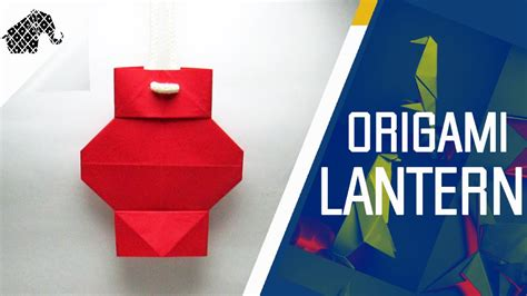 how to make a origami lantern origami how to make an origami lantern