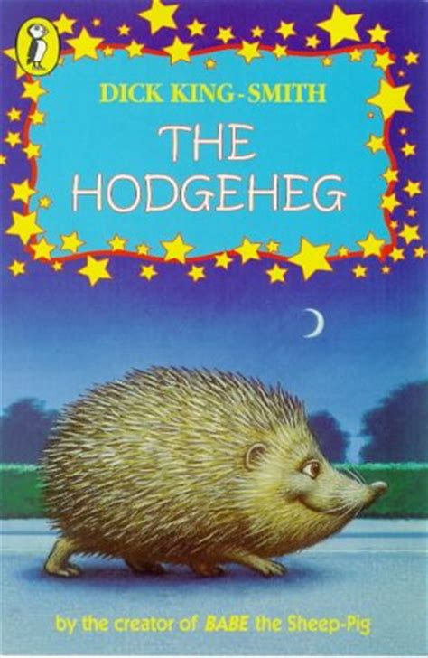 the hodgeheg by king smith buy books at lovereading4kids co uk children s books reviews the hodgeheg bfk no 57