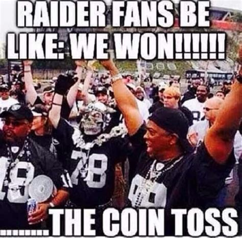 Nfl Memes Raiders - raider fans be like funny pictures quotes memes jokes