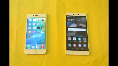 iphone v huawei huawei p8 vs iphone 6 comparison hd
