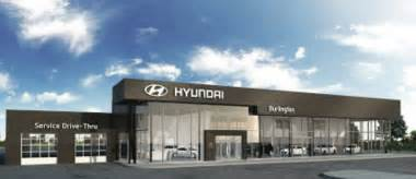 Hyundai Dealer Burlington Hyundai Our Dealership